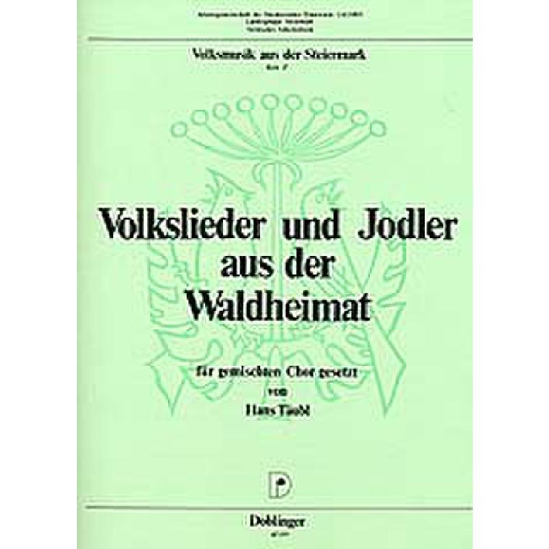 Titelbild für DO 07577 - VOLKSLIEDER + JODLER AUS DER WALDHEIMAT