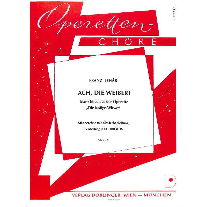 Titelbild für DO 56752-KLAV - ACH DIE WEIBER (LUSTIGE WITWE) - MCH KLAV