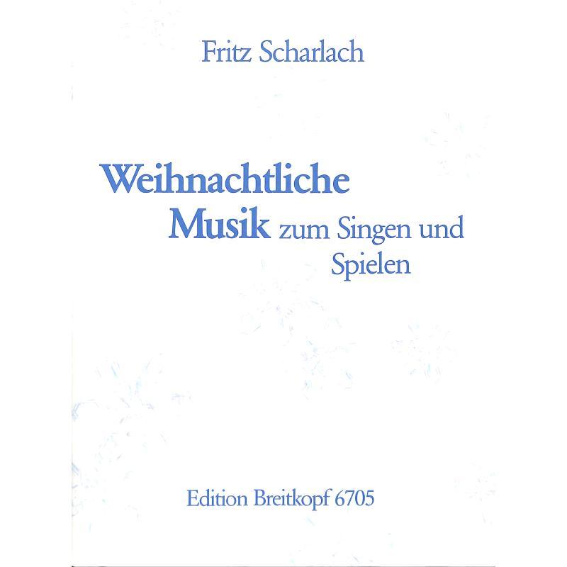Titelbild für EB 6705 - WEIHNACHTLICHE MUSIK ZUM SINGEN