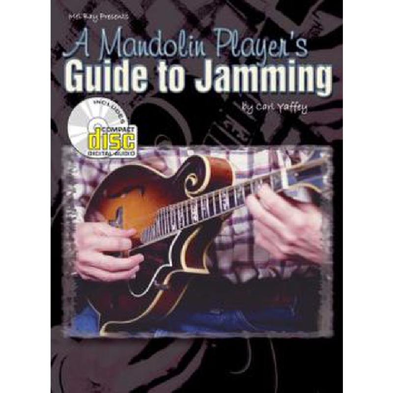 Titelbild für MB 20818BCD - A MANDOLIN PLAYER'S GUIDE TO JAMMING