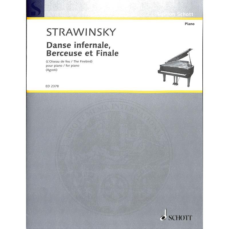 Titelbild für ED 2378 - DANSE INFERNALE / BERCEUSE + FINALE AUS FEUERVOGEL (L'OISEAU DE