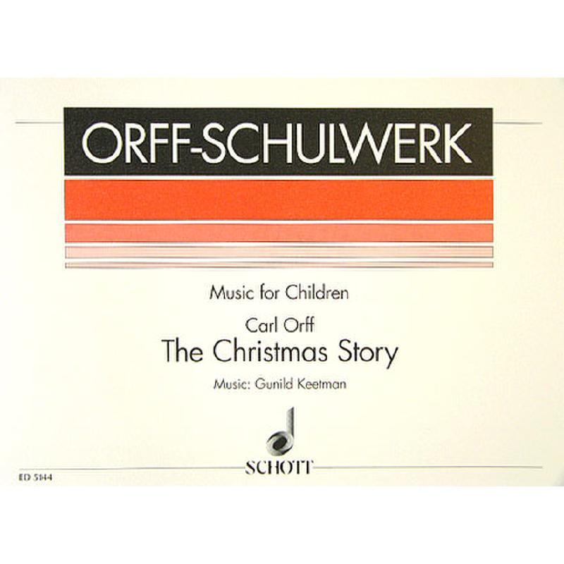 Titelbild für ED 5144 - THE CHRISTMAS STORY (WEIHNACHTSGESCHICHTE)