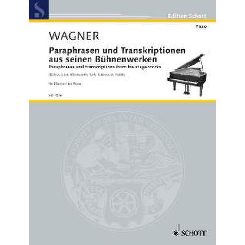 Titelbild für ED 7076 - Paraphrasen und Transkriptionen aus seinen Buehnenwerken