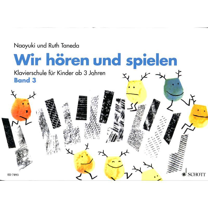 Titelbild für ED 7893 - WIR HOEREN + SPIELEN 3 EIN WEG ZUM ABSOLUTEN GEHOER
