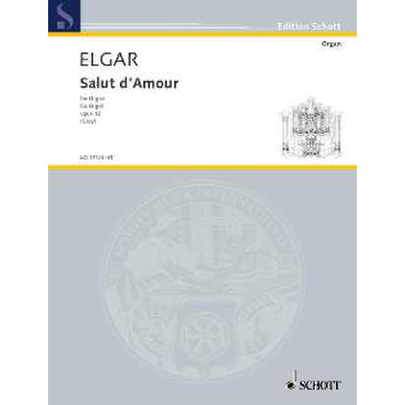 Titelbild für ED 11173-01 - SALUT D'AMOUR OP 12