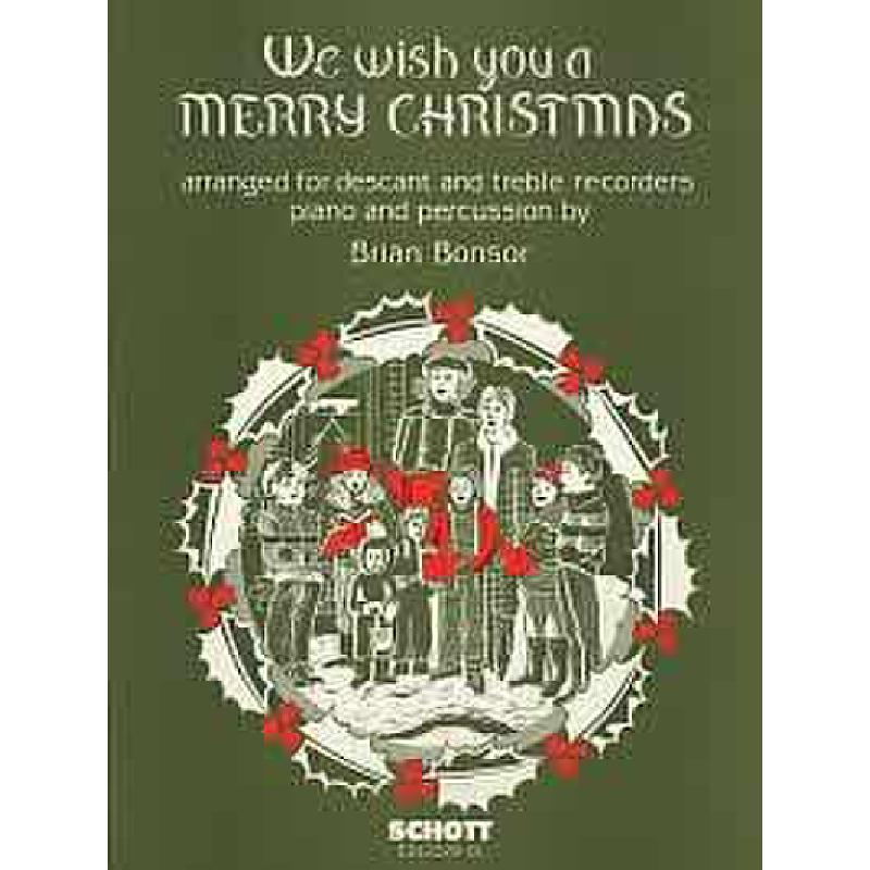 Titelbild für ED 12329-01 - WE WISH YOU A MERRY CHRISTMAS