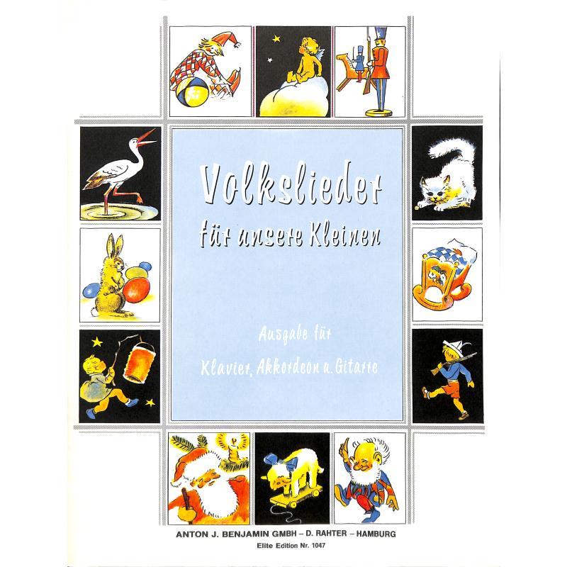 Titelbild für EE 1047 - VOLKSLIEDER FUER UNSERE KLEINEN