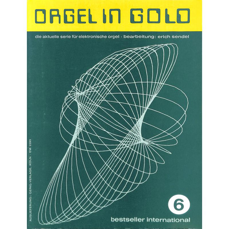 Titelbild für HGEM 2393 - ORGEL IN GOLD 6