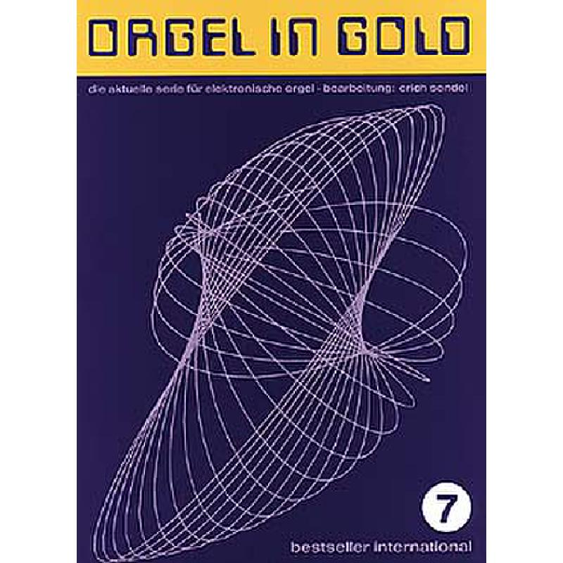Titelbild für HGEM 2394 - ORGEL IN GOLD 7