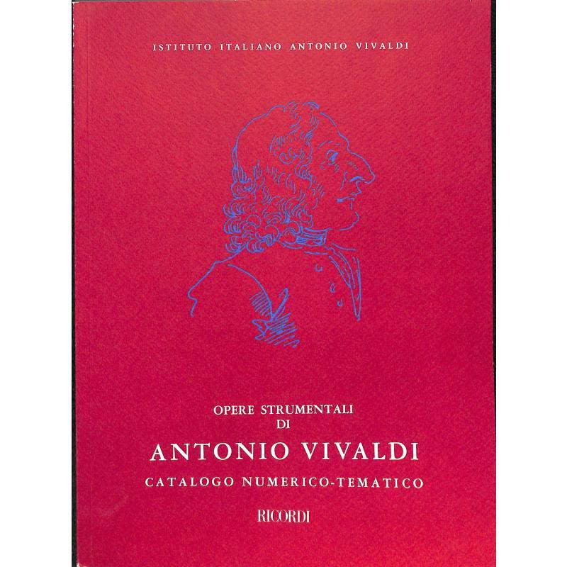 Titelbild für NR 131311 - VIVALDI WERKVERZEICHNIS - OPERE STRUMENTALI DI ANTONIO VIVALDI