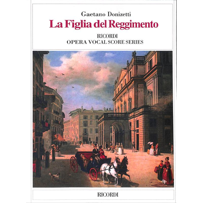Titelbild für NR 46263-05 - LA FIGLIA DEL REGGIMENTO