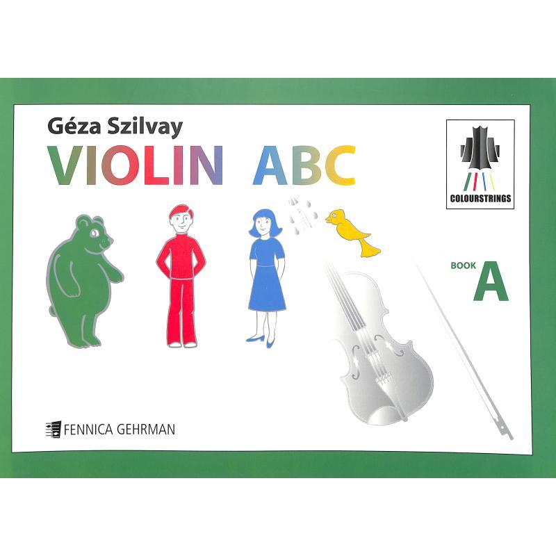 Titelbild für FENNICA 325-6 - Colourstrings Violin ABC Book A