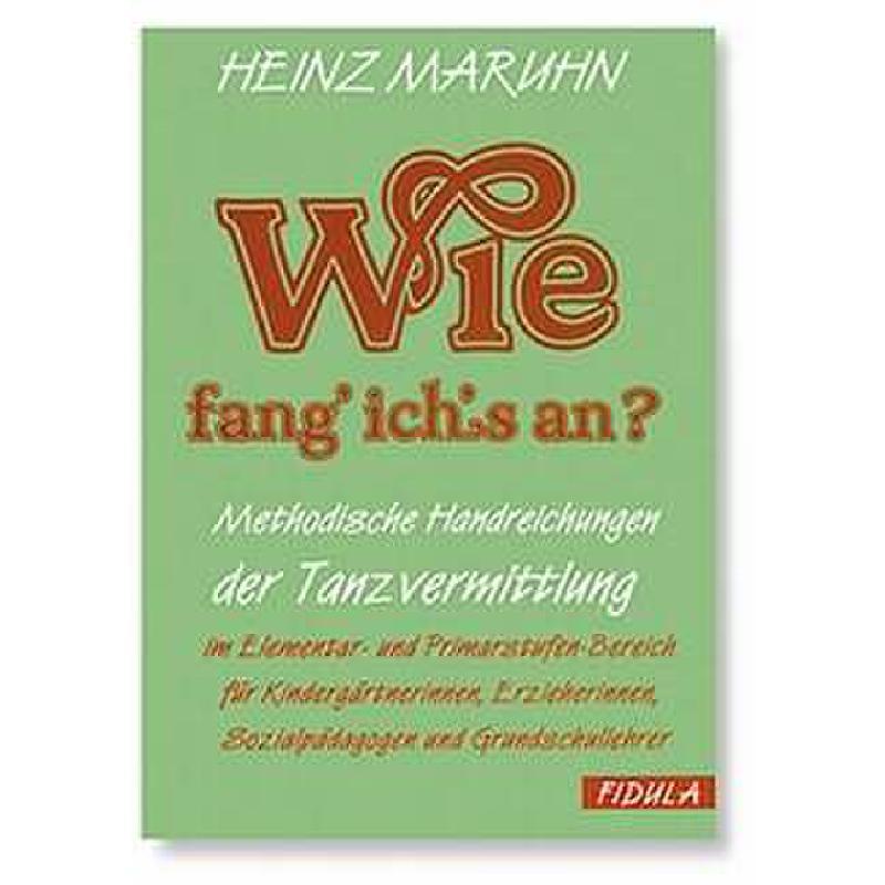 Titelbild für FIDULA 222 - WIE FANG' ICH'S AN ? TANZLIEDER