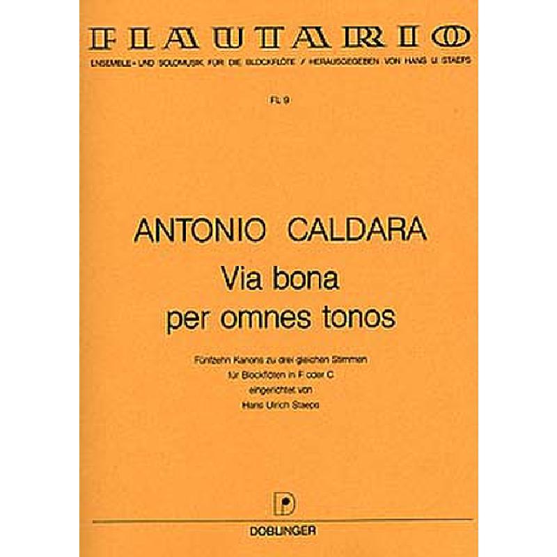 Titelbild für FL 9 - VIA BONA PER OMNES TONOS