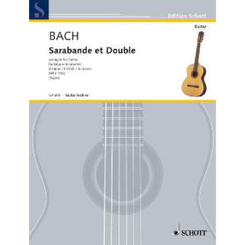 Titelbild für GA 602 - SARABANDE ET DOUBLE H-MOLL BWV 1002