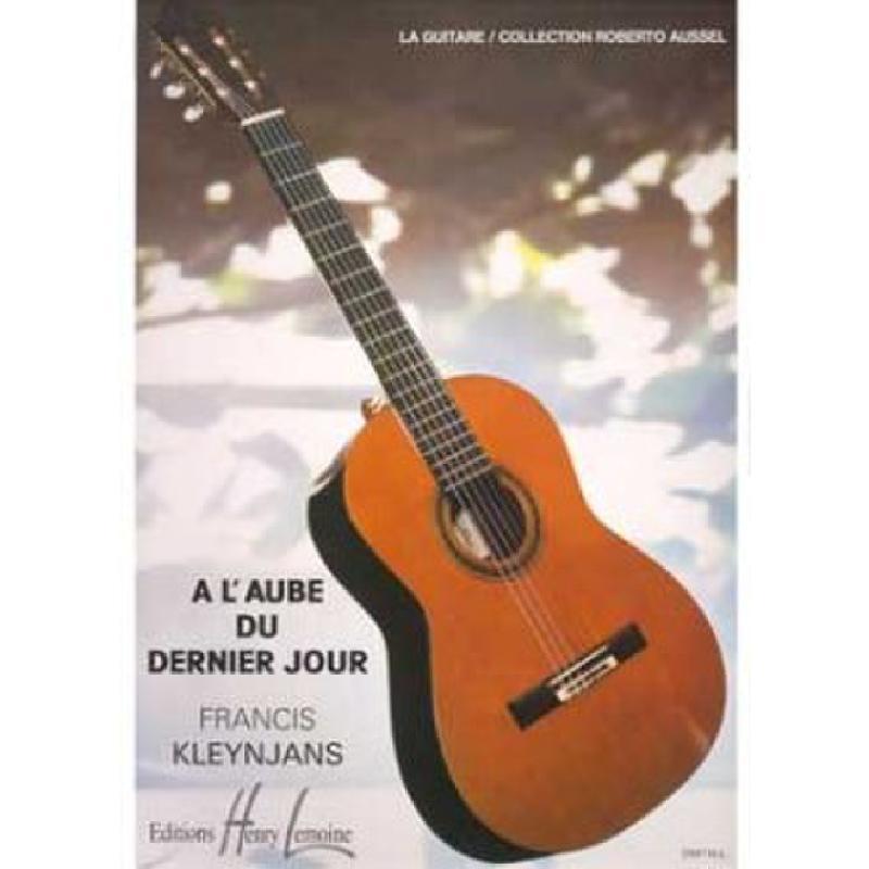 Titelbild für LEMOINE 25017 - A L'AUBE DU DERNIER JOUR OP 33