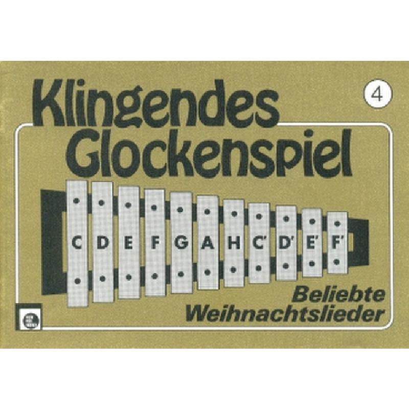 Weihnachtslieder Noten Für Glockenspiel.Klingendes Glockenspiel 4 Weihnachtslieder