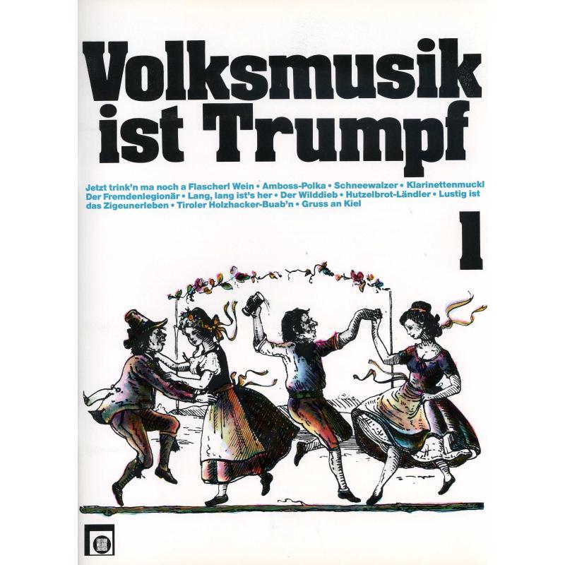 Titelbild für EMZ 2107403 - VOLKSMUSIK IST TRUMPF 1