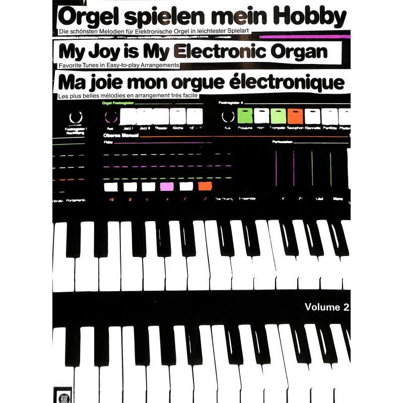 Titelbild für EMZ 2107422 - ORGEL SPIELEN MEIN HOBBY 2
