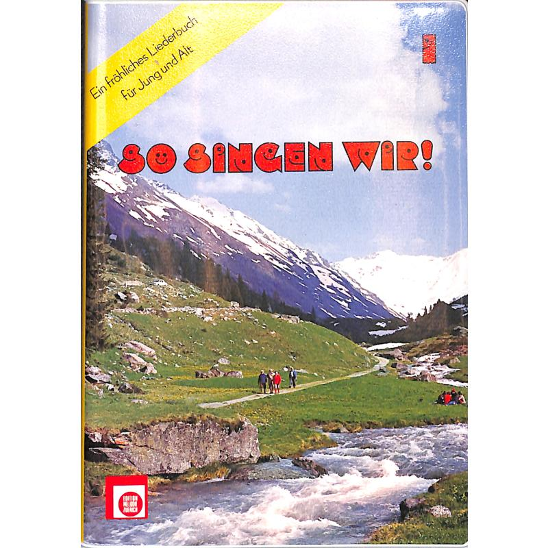 Titelbild für EMZ 2107440 - SO SINGEN WIR 1