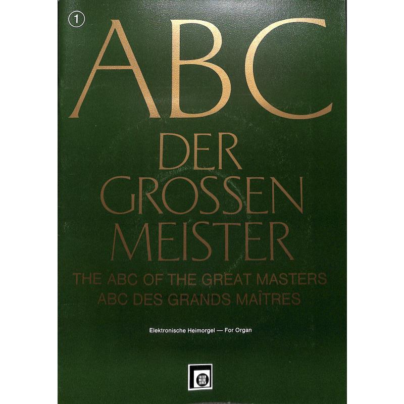 Titelbild für EMZ 2141021 - ABC DER GROSSEN MEISTER 1