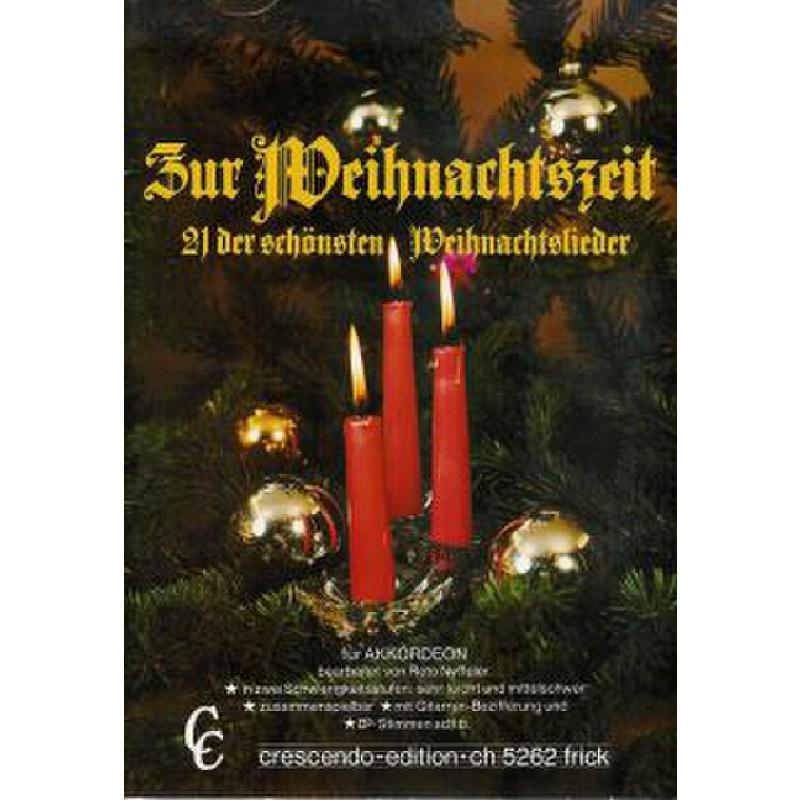 Titelbild für CRE 1010 - ZUR WEIHNACHTSZEIT - 21 DER SCHOENSTEN WEIHNACHTSLIEDER