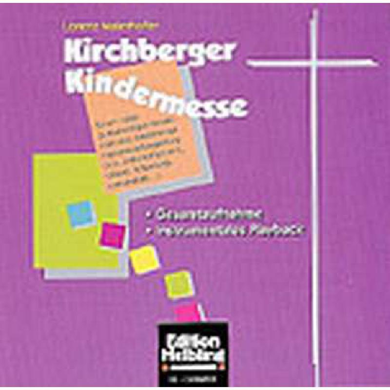Titelbild für HELBL -C4368CD - KIRCHBERGER KINDERMESSE