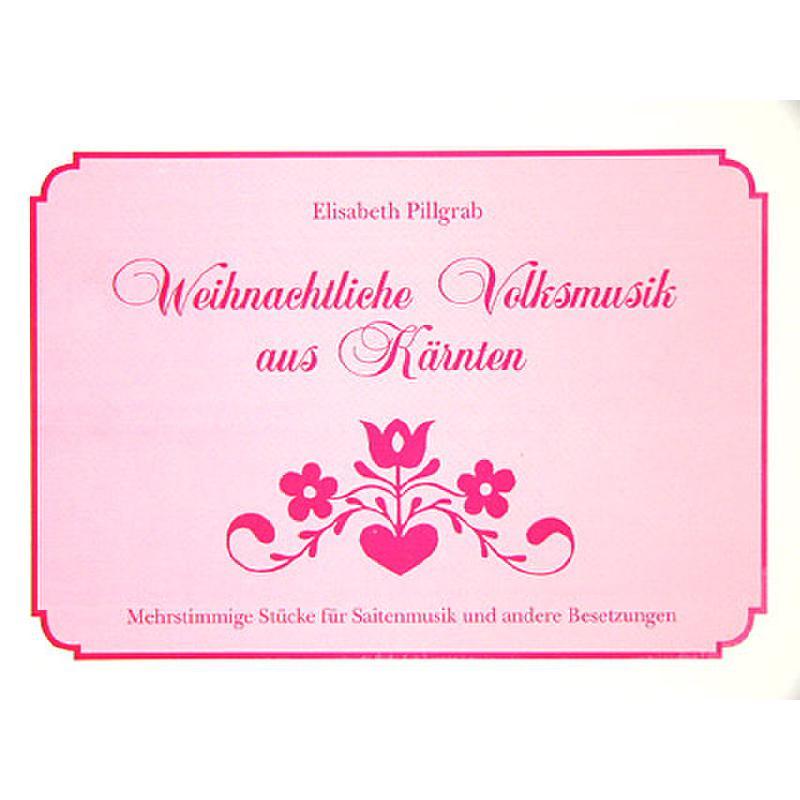 Titelbild für HEYN 495-4 - WEIHNACHTLICHE VOLKSMUSIK AUS KAERNTEN