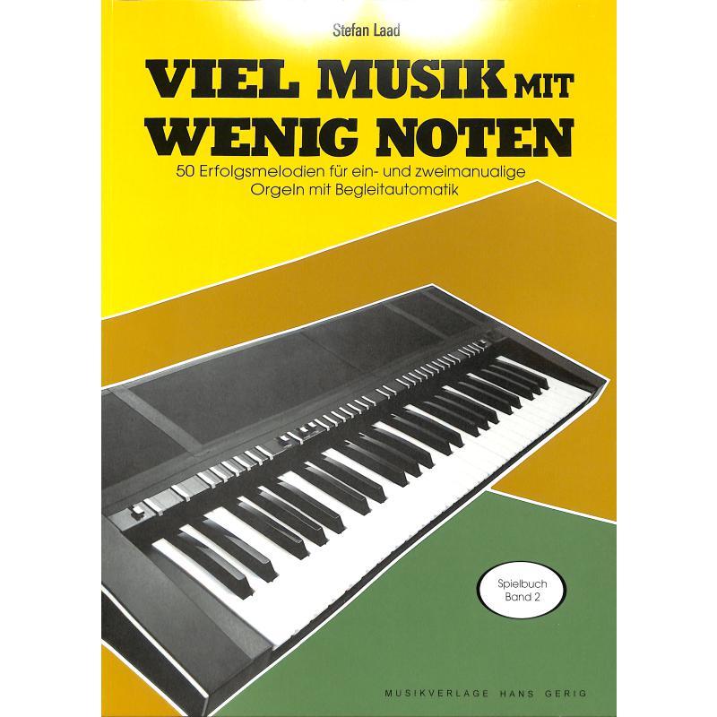 Titelbild für HG 1508 - VIEL MUSIK MIT WENIG NOTEN - SPIELBUCH 2