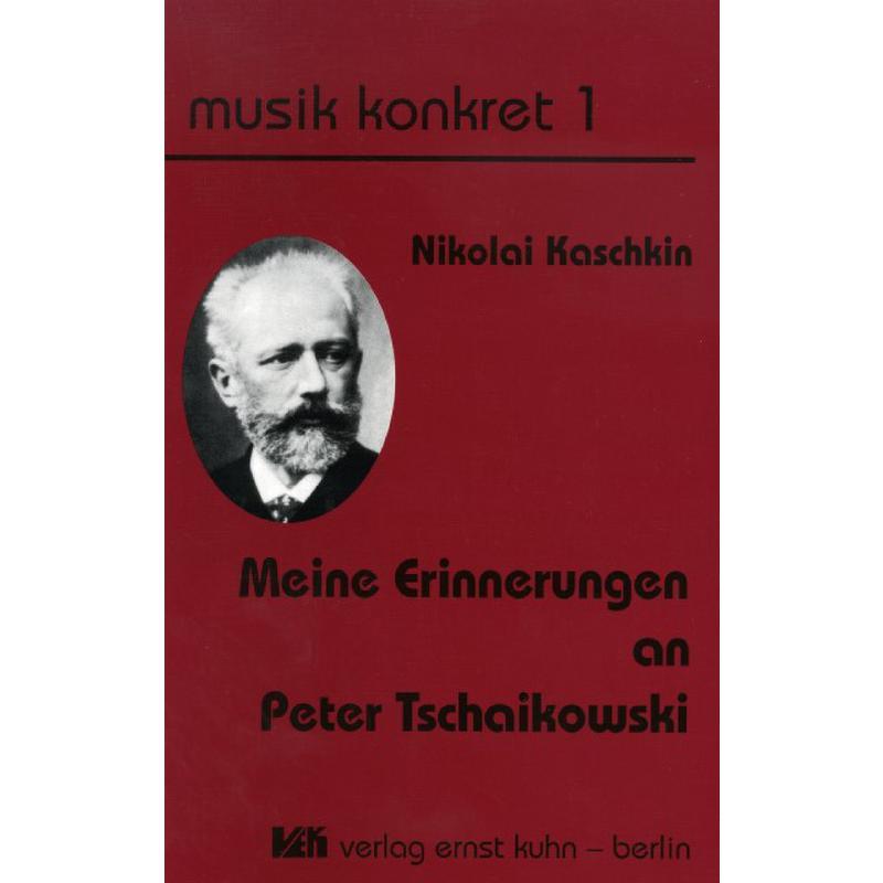 Titelbild für ISBN 3-928864-01-7 - MEINE ERINNERUNGEN AN TSCHAIKOWSKY