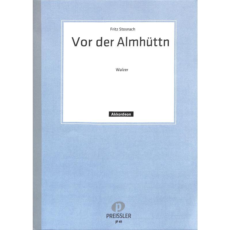 Titelbild für JP 41 - VOR DER ALMHUETT'N