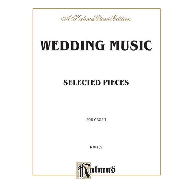Titelbild für KALMUS 04159 - WEDDING MUSIC