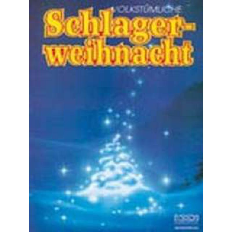 Titelbild für ECHO 020681 - VOLKSTUEMLICHE SCHLAGER WEIHNACHT