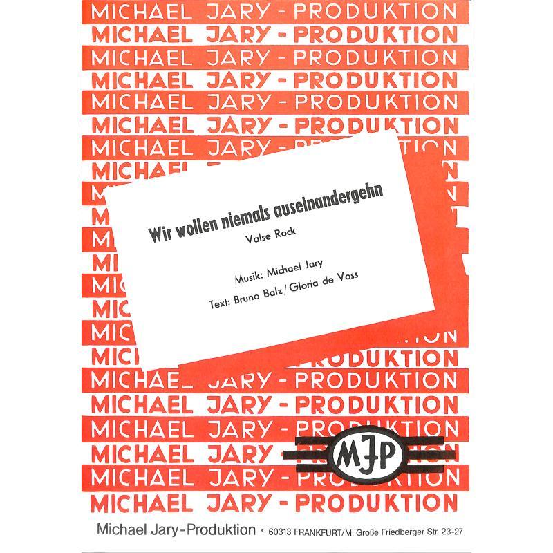 Titelbild für MDW 70008-01-07 - WIR WOLLEN NIEMALS AUSEINANDERGEHN