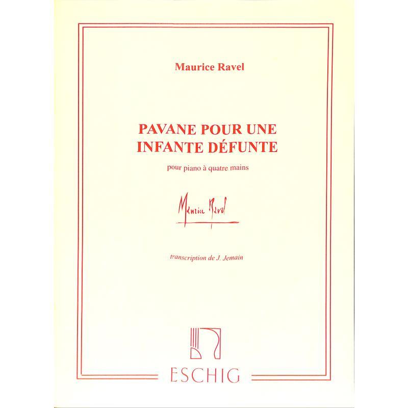 Titelbild für ME -ED1670 - PAVANE POUR UNE INFANTE DEFUNTE