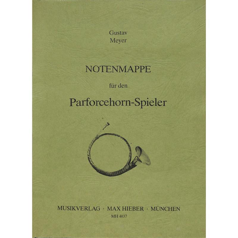 Titelbild für MH 4037 - NOTENMAPPE FUER DEN PARFORCEHORNISTEN