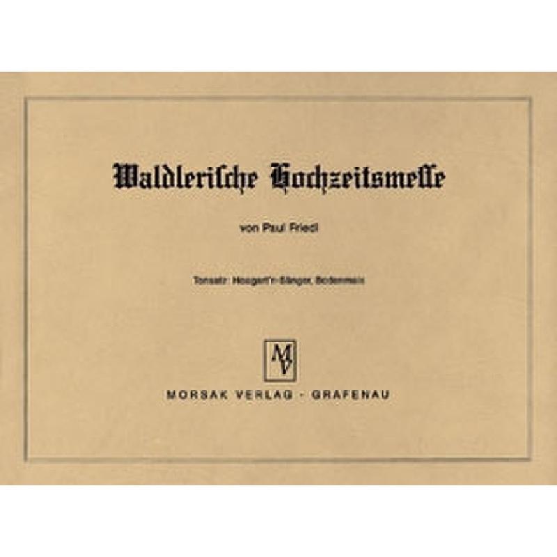 Titelbild für MORSAK 100 - WALDLERISCHE HOCHZEITSMESSE