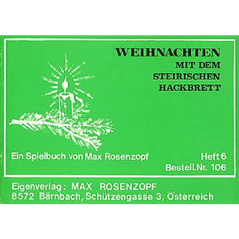 Titelbild für ROSENZOPF 106 - WEIHNACHTEN MIT DEM STEIRISCHEN HACKBRETT