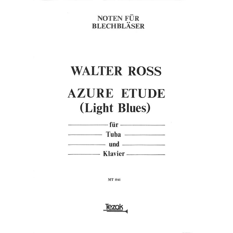 Titelbild für MT 1041 - AZURE ETUDE (LIGHT BLUES)