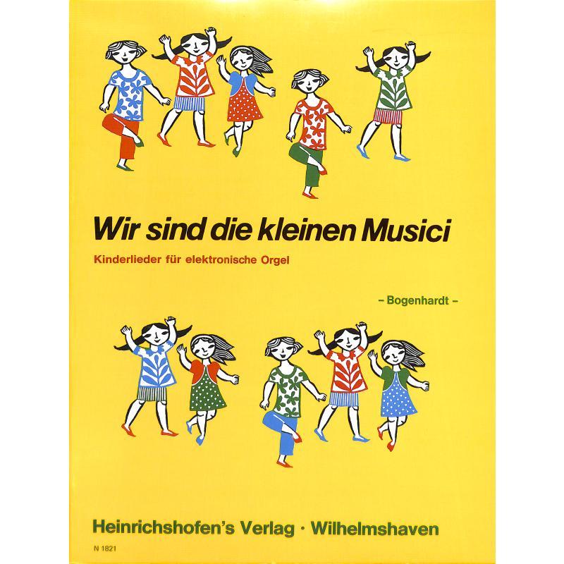Titelbild für N 1821 - WIR SIND DIE KLEINEN MUSICI