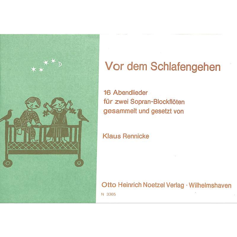 Titelbild für N 3365 - VOR DEM SCHLAFENGEHEN - ABENDLIEDER
