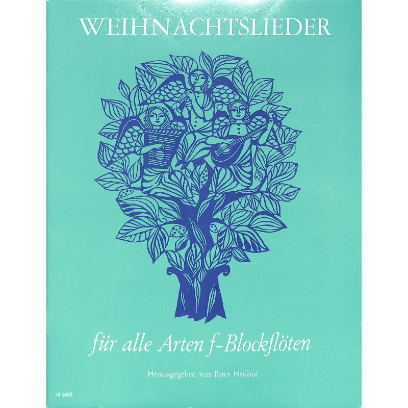 Titelbild für N 3433 - WEIHNACHTSLIEDER FUER ALTBLOCKFLOETEN