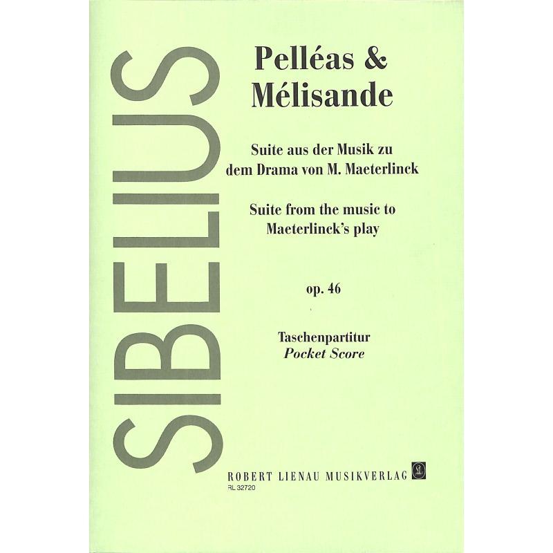Titelbild für RL 32720 - PELLEAS + MELISANDE OP 46
