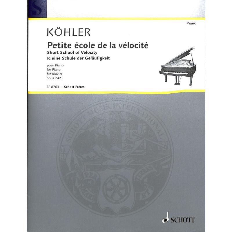 Titelbild für SF 8763 - PETITE ECOLE DE LA VELOCITE OP 242