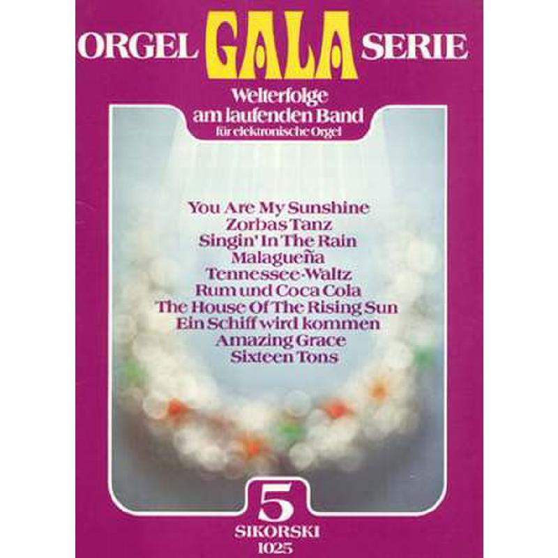 Titelbild für SIK 1025 - ORGEL GALA SERIE BD 5