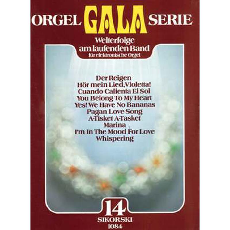 Titelbild für SIK 1084 - ORGEL GALA SERIE BD 14