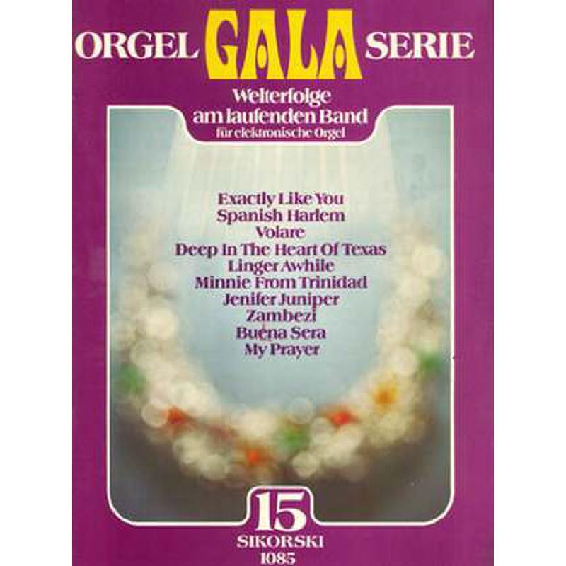 Titelbild für SIK 1085 - ORGEL GALA SERIE BD 15