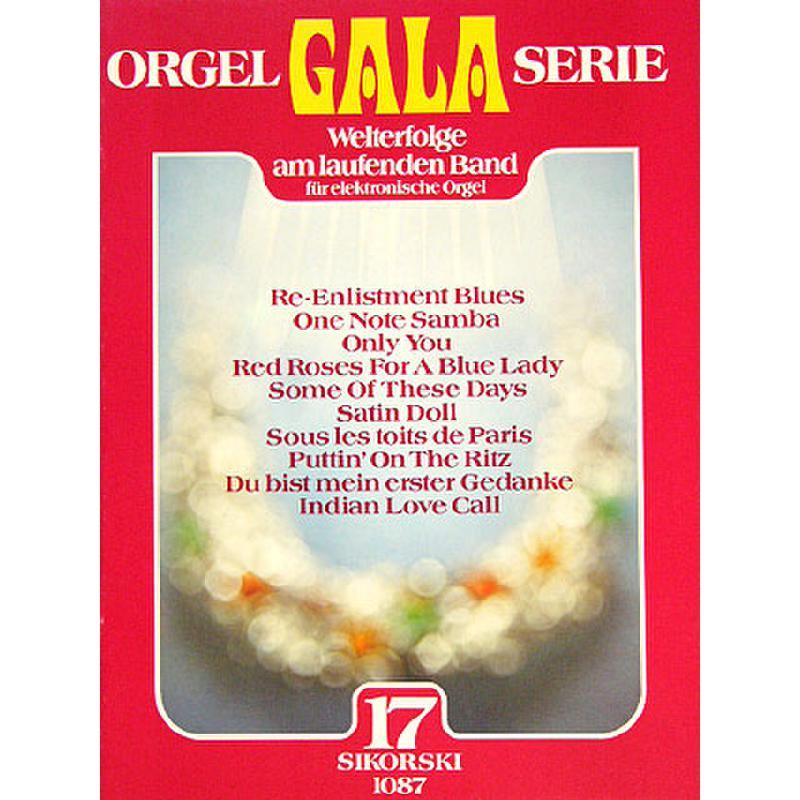 Titelbild für SIK 1087 - ORGEL GALA SERIE BD 17