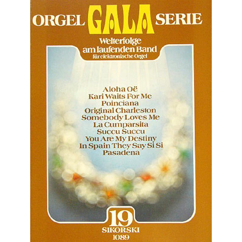 Titelbild für SIK 1089 - ORGEL GALA SERIE BD 19