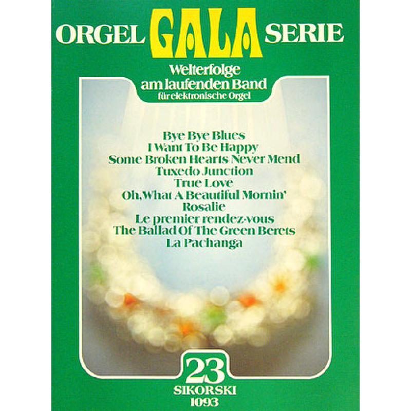 Titelbild für SIK 1093 - ORGEL GALA SERIE BD 23